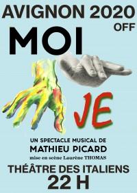 """""""MOI JE"""" revient cet été en Avignon, festival OFF"""